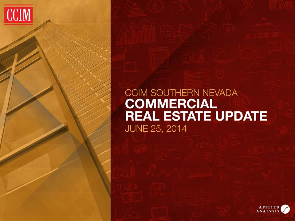 CCIM Southern Nevada Chapter Commercial Real Estate Update