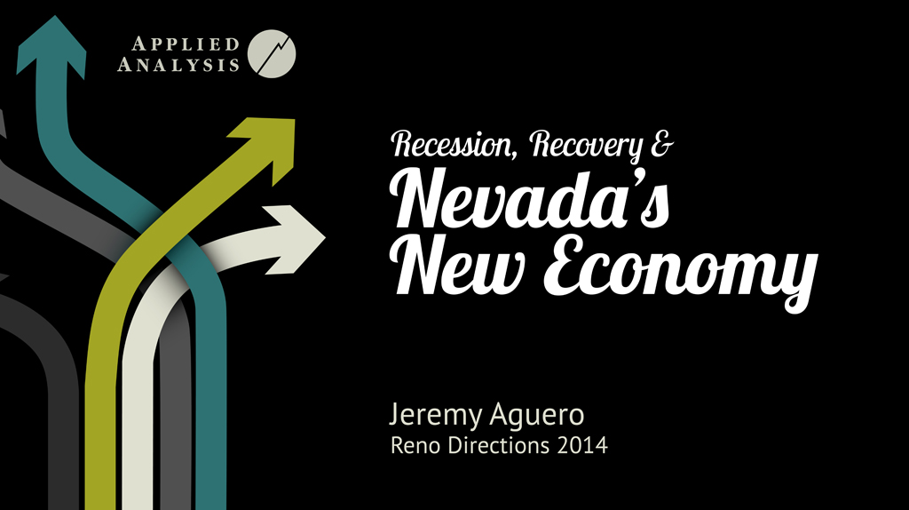 Recession, Recovery & Nevada's New Economy
