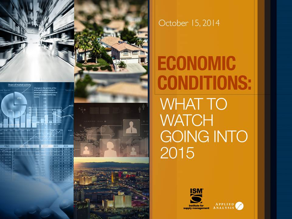 Institute for Supply Management - Nevada Economic Conditions: What to Watch Going Into 2015