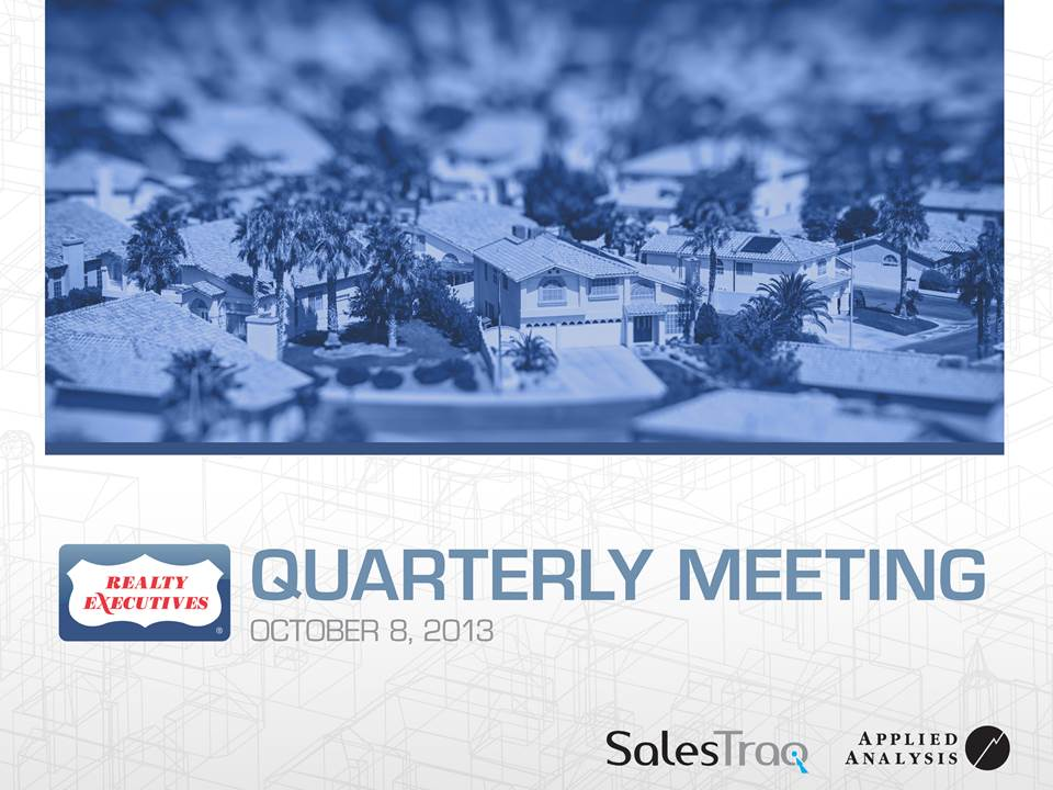 Realty Executives Quarterly Meeting